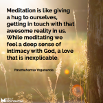 Meditation is Like Giving a Hug…