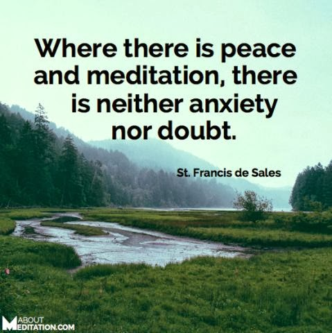Where There is Peace and Meditation - Quote
