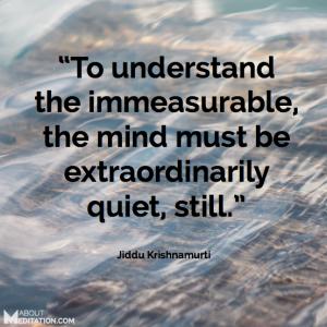 Meditation Quotes - Krishnamurti
