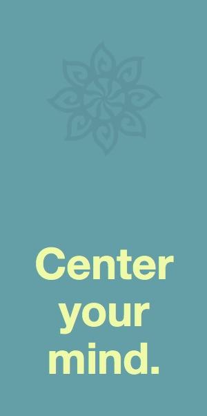 Center your mind - meditation course online