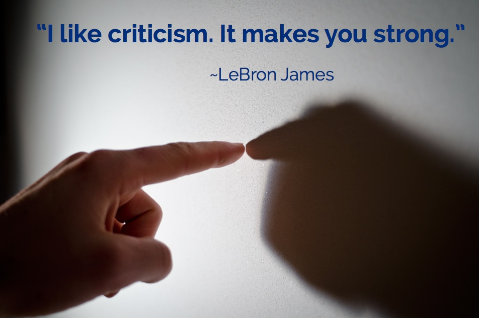 5 Steps To Mindfully Embrace Criticism At Work & At Home