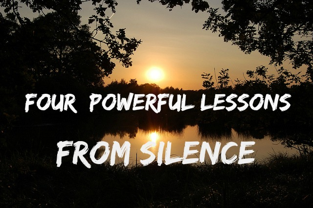 4 lessons from silence