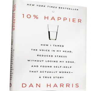 OM029: How To Be 10% Happier with Bestselling Author Dan Harris