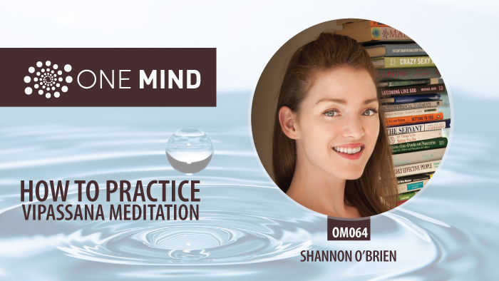 vipassana meditation with Shannon O'brien