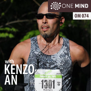 OM074: Kenzo An – Transforming Through Marathons, Meditation, and Solo Retreats