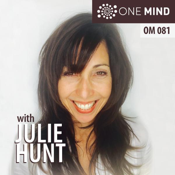 OM081: Julie HuntChopra Center Certified Meditation Instructor
