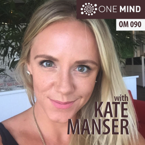 OM090 – You Might Die Tomorrow with Kate Manser