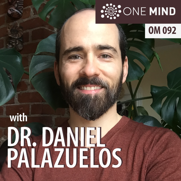 OM092 – The Path of Zen, Poetry, and Compassion with Dr. Daniel Palazuelos