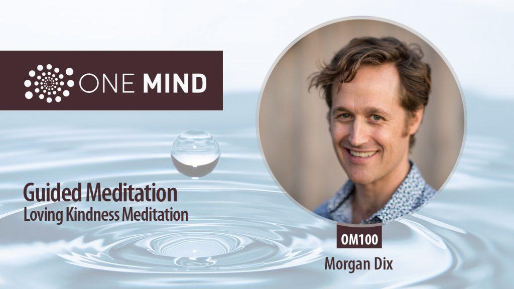 Guided Loving Kindness Meditation